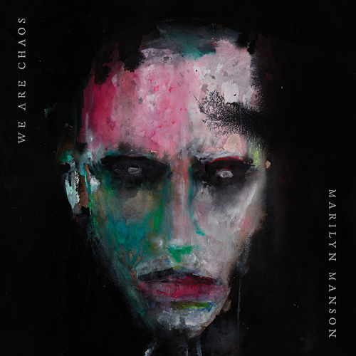 WE ARE CHAOS by Marilyn Manson