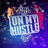 On My Hustle by Starz
