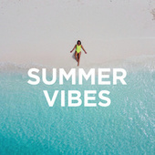 Summer Vibes & Chillout Hits by Various Artists