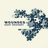 Wounded Heart Treatment: Relieving Your Pain, Dramatic Piano Music, Sad Music by Various Artists