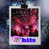 TBT Hits de Various Artists