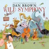 Wild Symphony (Preview) von Zagreb Festival Orchestra