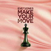 Make Your Move by Eve St. Jones