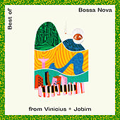 Best Of Bossa Nova From Vinicius + Jobim von Various Artists