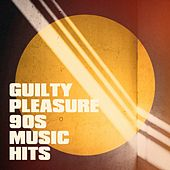 Guilty Pleasure 90S Music Hits by Knightsbridge, 2Glory, Nu Rock City, Lady Diva, Blue Suede Daddys, Countdown Singers, CDM Project, Blue Fashion, East End Brothers, The Funky Groove Connection, Regina Avenue, Movie Sounds Unlimited, Graham Blvd, Fresh Beat MCs