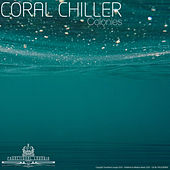 Colonies by Coral Chiller