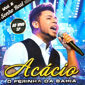 Sonho Real, Vol. 6 (Ao Vivo em SP) by Acácio