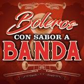Boleros Con Sabor Banda by Various Artists