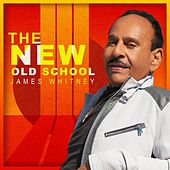 The New Old School di James Whitney