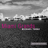 Miami Grands von Michael Torke