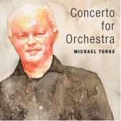 Concerto for Orchestra von Michael Torke