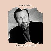 Ray Stevens - Platinum Selection by Ray Stevens