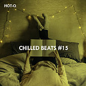 Chilled Beats, Vol. 15 de Hot Q