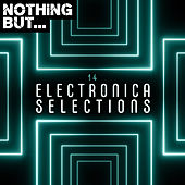 Nothing But... Electronica Selections, Vol. 14 de Various Artists