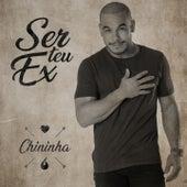 Ser Teu Ex de Chininha & Príncipe