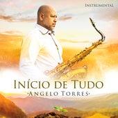 Início de Tudo by Angelo Torres