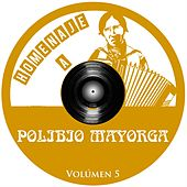 Homenaje a Polibio Mayorga, Vol. 5 by Various Artists