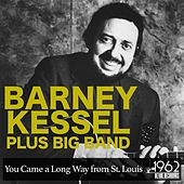 You Came a Long Way from St. Louis by Barney Kessel