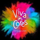 Viva las Cores (feat. Tazo) de Eve