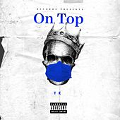 On Top by TK