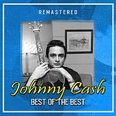 Best of the Best (Remastered) von Johnny Cash