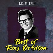 Best of Roy Orbison (Remastered) by Roy Orbison