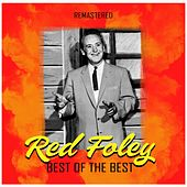 Best of the Best (Remastered) by Red Foley