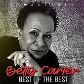 Best of the Best (Remastered) by Betty Carter
