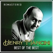Best of the Best (Remastered) de Henry Mancini