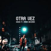 Otra Vez by Kazik