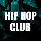 Hip Hop Club von Various Artists