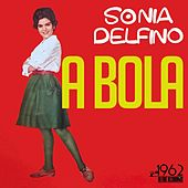 A Bola by Sônia Delfino
