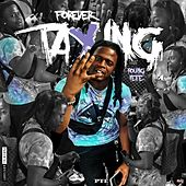 FOREVER TAXING von Young Yefe