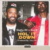 Hol' it Down (feat. Bun B) von Scotty ATL