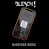 bleached beats by Bleach
