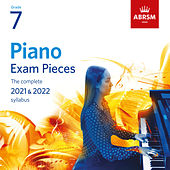 Piano Exam Pieces 2021 & 2022, ABRSM Grade 7 by Various Artists