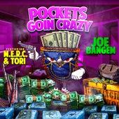 Pockets Goin Crazy de Joe Bangem