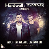 All That We Are Living For von Hardwell