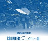 Counter Culture II by Sswag Movement