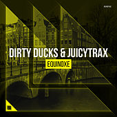 Equinoxe von Dirty Ducks
