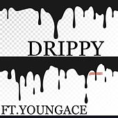 DRIPPY by BryCo