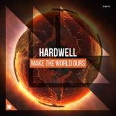 Make The World Ours von Hardwell