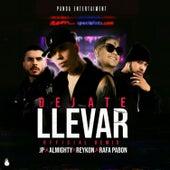 Dejate Llevar (Remix) de JP