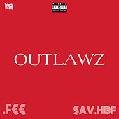 OUTLAWZ de 90Grand.F€€
