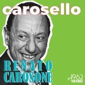 Carosello (Le più belle canzoni di Renato Carosone) by Renato Carosone