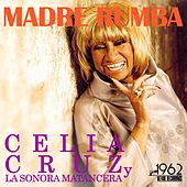 Madre Rumba de Celia Cruz