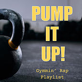 Pump It Up! Gymmin' Rap Playlist de Various Artists