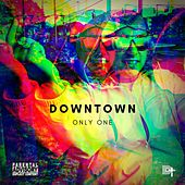 Only One de Downtown