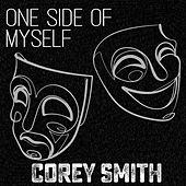 One Side of Myself (Acoustic) by Corey Smith
