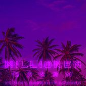 Millionen by Dream